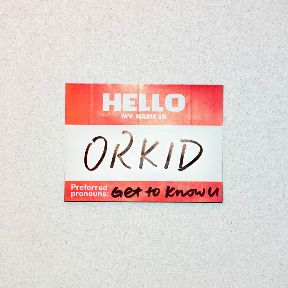 ORKID Get To Know U